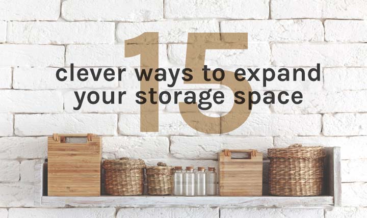 15 Ways to Expand Your Storage Space